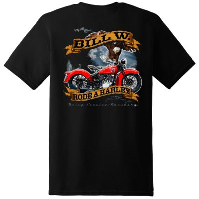 Bill W. Rode A Harley Tee – New Back Design
