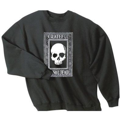 Grateful I'm Not Dead Sweatshirt