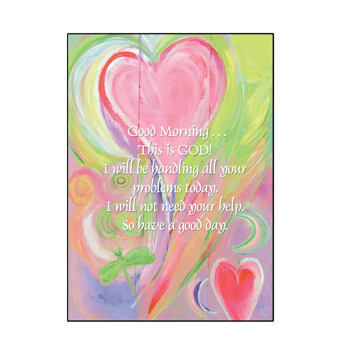 Good Morning This Is God Greeting Card Serenity Superstore By