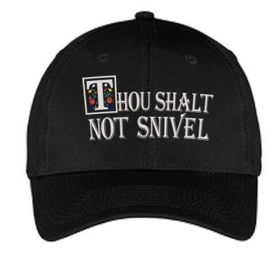 Thou Shalt Not Snivel Hat-Black