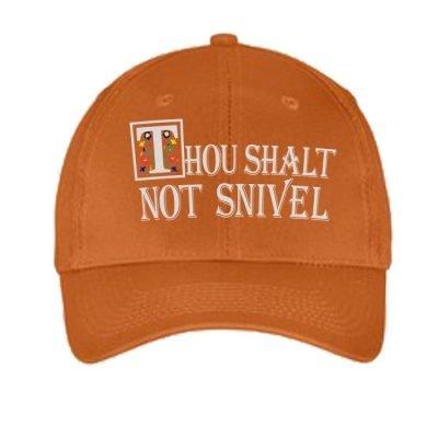 Thou Shall Not Snivel Hat-Texas Orange